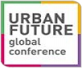 Urban Future Global Conference - The international conference for sustainable cities